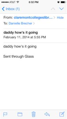 """daddy"" email via google glass"