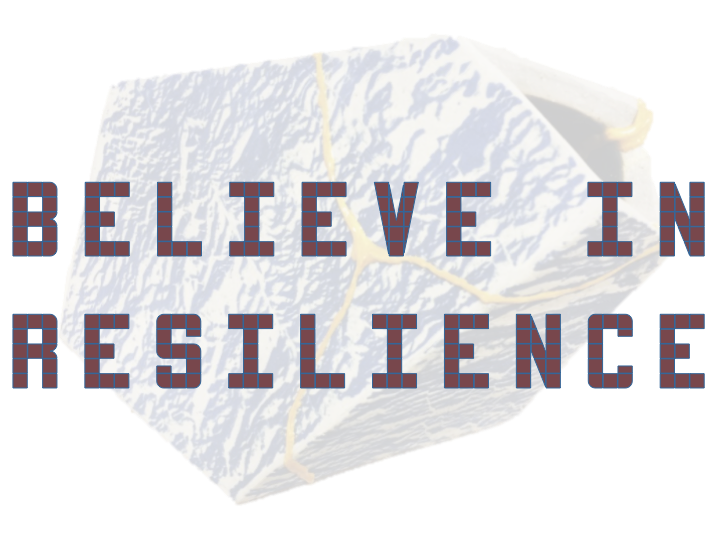 "slide reading ""believe in resilience"""